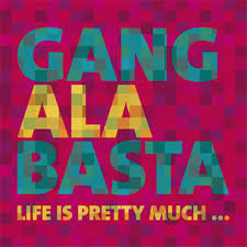 Gang Ala Basta - Logo - Life Is Pretty Much - michal pavlicek, milan broum, andrea pliskova, lukas machal, jan somolik